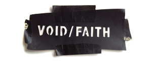 Void/Faith