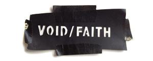 Void/Faith